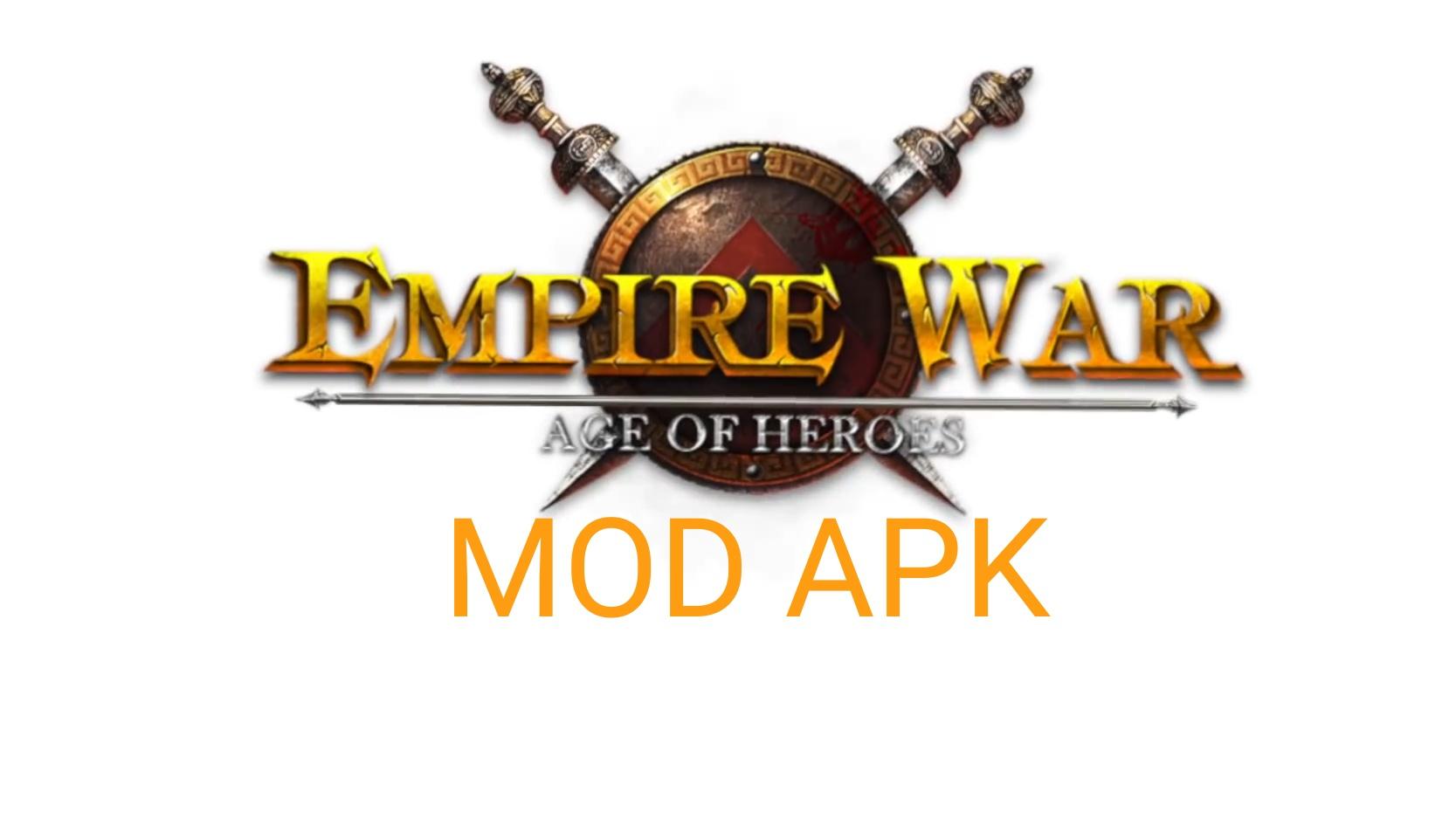 Empire War: Age of Hero MOD APK